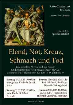 Elend, Not, Kreuz, Schmach und Tod